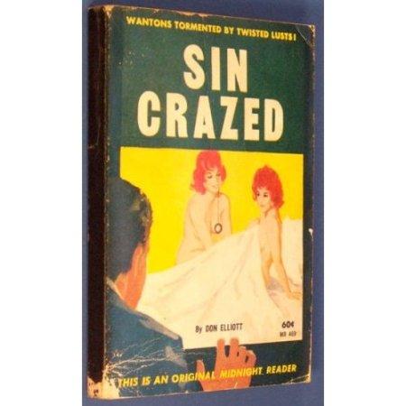Elliott - Sin Crazed