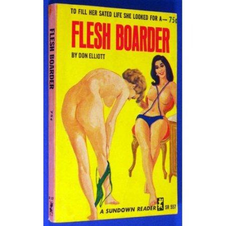 Elliott - Flesh Boarder