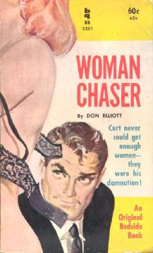 Elliott - Woman Chaser