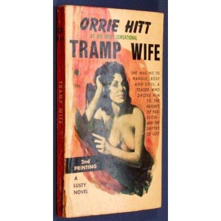 hitt - tramp wife