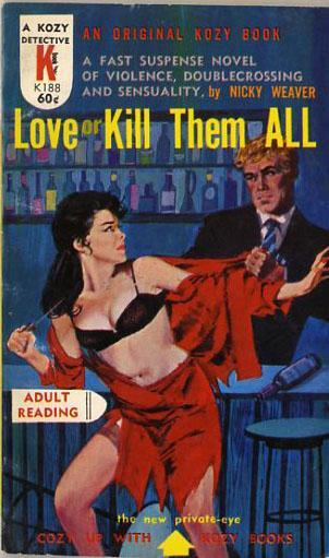 Weaver - Hitt - Love or Kill Them All