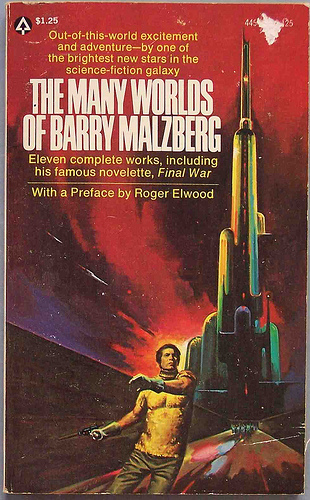 The Many Worlds Of Barry Malzberg Popular Library 1975 Those